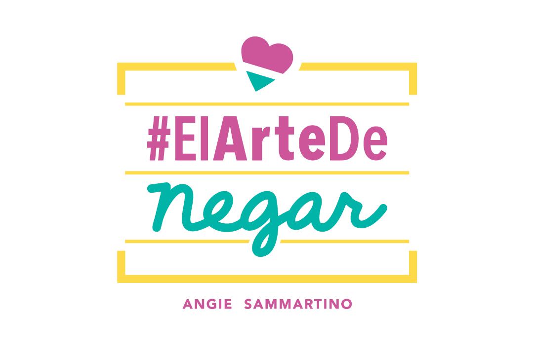 El Arte de Negar @angiesammartino